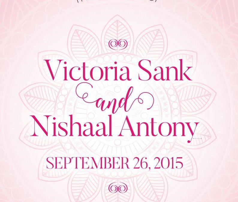 The Wedding of Victoria Sank and Nishaal Antony