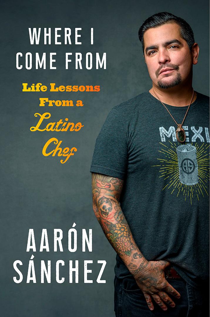 Life Lessons With Aarón Sánchez … Con un Poco de Sabor